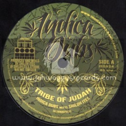 """Indica Dubs-7""""-Tribe Of Judah / Indica Dubs Meets Shiloh Ites"""