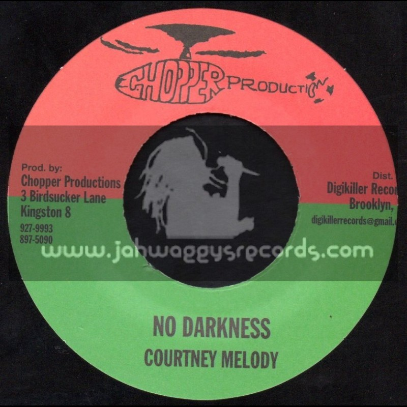 """Chopper Productions-7""""-No Darkness / Courtney Melody"""