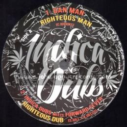 "Indica Dubs-10""-Righteous Man / Dan Man - Indica Dubs Meets Forward Ever"
