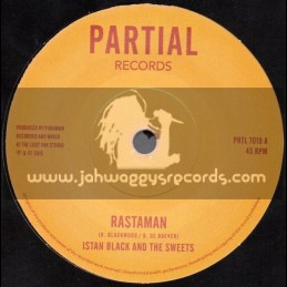"Partial Records-7""-Rastaman / Istan Black And The Sweets"