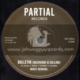"Partial Records-7""-Bulletin (Rastafari is Calling) / Mikey General"