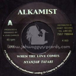 "Alkamist-7""-When The Love Comes / Nyanjah Tafari"