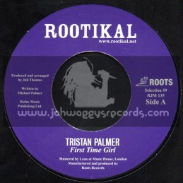 """Rootikal-7""""-First Time Girl / Tristan Palmer + Highway Dub / Roots Radics"""