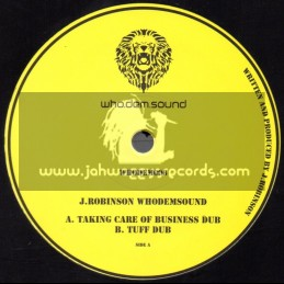 "Who Dem Sounds-10""-Taking Care Of Business Dub + Tuff Dub / J.Robinson Whodemsound"
