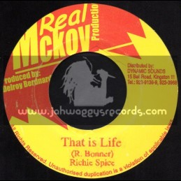 "Real Mckoy Production-7""-That Is Life / Richie Spice"