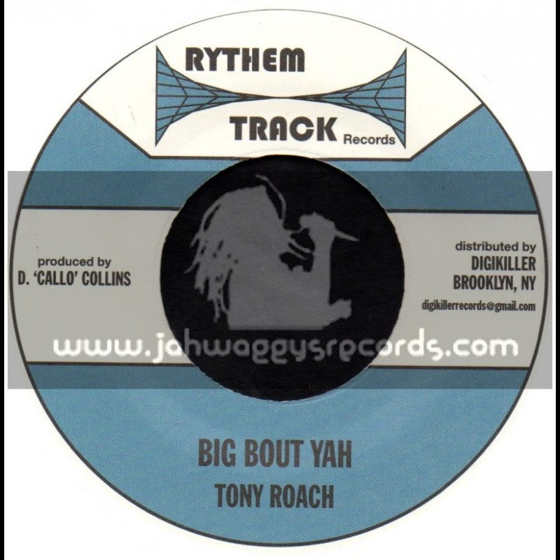 "Rythem Track Records-7""-Big Bout Yah / Tony Roach"