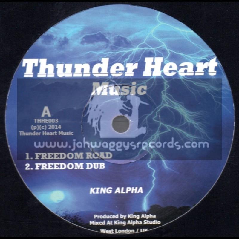 "Thunder Heart Music-10""-Freedom Road + Hidden Meaning / King Alpha"