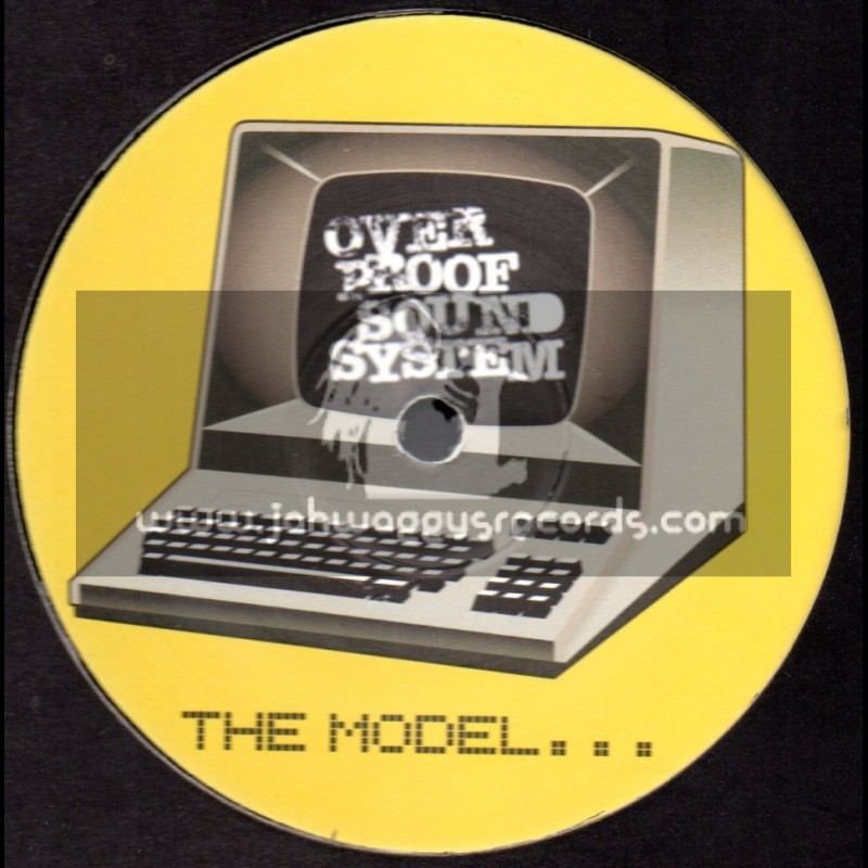 """Over Proof Sound System-12""""-The Model + Watch What You Put Inna / G-Corp"""
