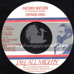 "Jah All Mighty-7""-Father Nature / Patrick Kool"