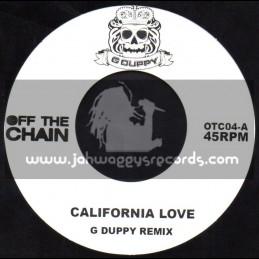 "Off The Chain-7""-California Love + Chandelier / G Duppy Remix"