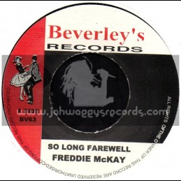 """Beverleys Records-7""""-So Long Farewell / Freddie McKay + On The Town / Bunny & Ruddy"""