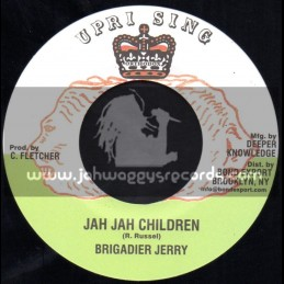 "Uprising-7""-Jah Jah Children / Brigadier Jerry"