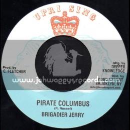 "Uprising-7""-Pirate Columbus / Brigadier Jerry"