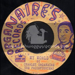 """Organaires Records-7""""-My World + I Won The Prize / Charley & The Prizefighters"""