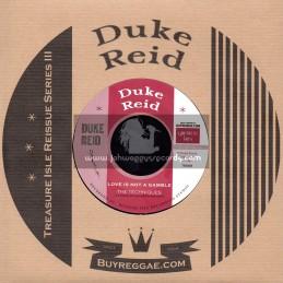 "Duke Reid-7""-Love Is Not  A Gamble / The Techniques + Love Is Not A Gamble / Dennis Alcapone"