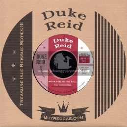 """Duke Reid-7""""-Wear You To The Ball / The Paragons + The Ball / Earl Lindo"""