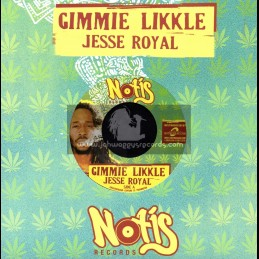 """Notis Records-7""""-Gimmie Likkle / Jesse Royal"""