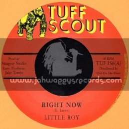 """Tuff Scout-7""""-Right Now / Little Roy"""