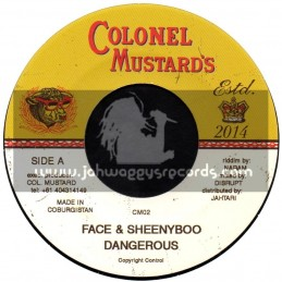 """Colonel Mustards-7""""-Dangerous / Face And Sheenyboo"""
