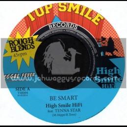 "Top Smile Records-7""-Be Smart / Tenna Star - Hi Smile Hi Fi"