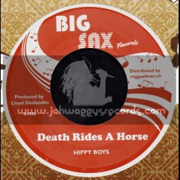 """Big Sax-7""""-Lover Come Back / Lloydie And The Mellotones + Death Rides A Horse / Hippy Boys"""