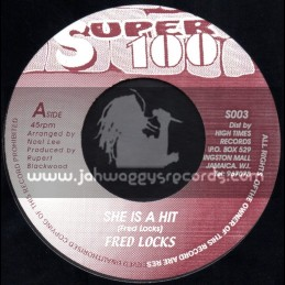 """Super 100-7""""-Shes A Hit / Fred Locks"""