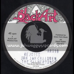 "Black Art-7""-Rejoice Jah Jah Children / The Silvertones"