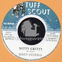 "Tuff Scout-7""-Nitty Gritty / Mikey General"