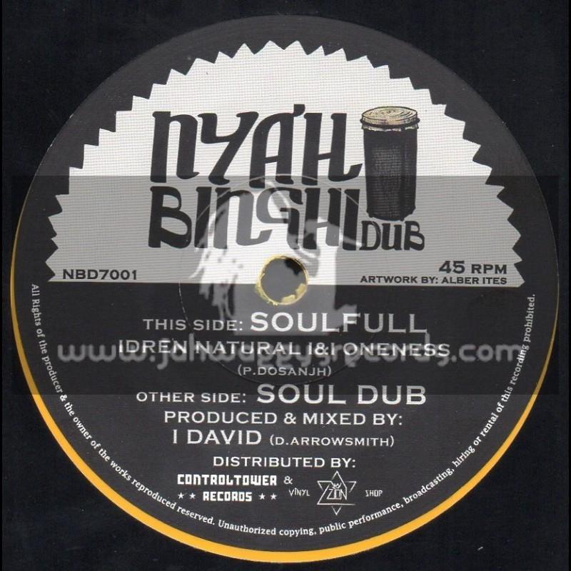 """Nyah Binghi Dub-7""""-Soulfull / Idren Naural Meets I-David"""