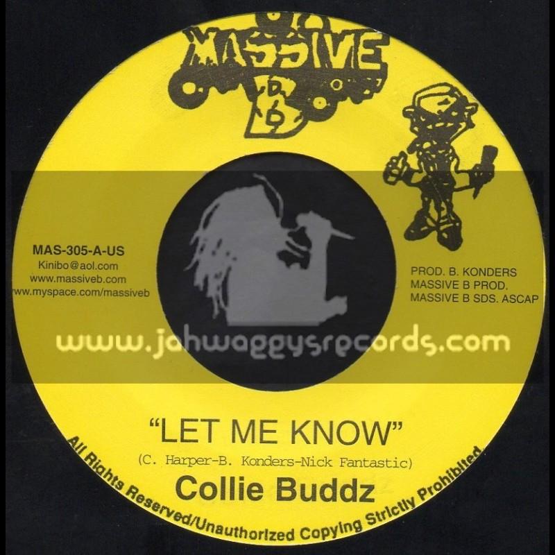 "Massive B-7""-Let Me Know / Collie Buddz"