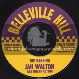 "Belleville Hill-7""-Top Ranking / Jah Walton - Aka Joseph Cotton"