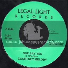 "Legal Light Records-7""-She Say Yes / Courtney Melody"