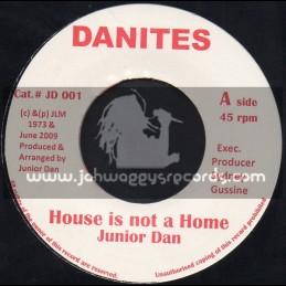 """Danites-7""""-House Is Not A Home / Junior Dan"""