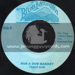 "Blue Mountain-7""-Rub A Dub Market / Tenor Saw"