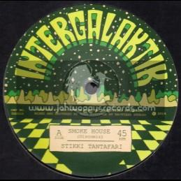 """Intergalaktik-10""""-Smoke House / Stikki Tantafari"""