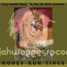 Conscious Sounds-Lp-Money Run Tings / King General Bucks Up Pon De Bush Chemists
