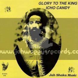Jah Shaka Music-LP-Glory To The King / Icho Candy