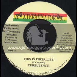 "Xterminator-7""-This Is Their Life / Turbulence"