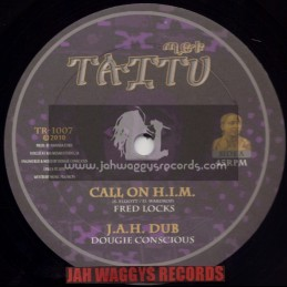 """TAITU RECORDS-10""""-CALL ON H.I.M / FRED LOCKS + STANDING STRONG / CHRISTINE MILLER"""