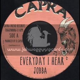 "Capra-7""-Everyday I Hear / Jobba + Poor Mans Land / Capra Dread"