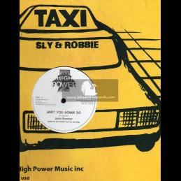 "High Power Music-12""-What You Gonna Do / Junior Brammer + Slam Bam / General Lee"
