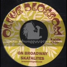 "Olive Blossom-7""-On Broadway / Skatalites + I m A Lover Try Me / Teddy Ling"