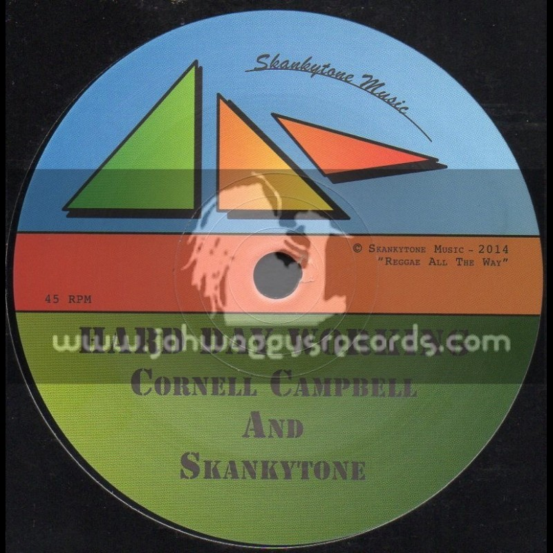"Skankytone Music-7""-Hard Day Working / Cornell Campbell & Skankytone"