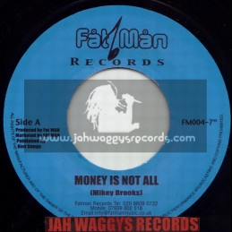 "FATMAN RECORDS-7""-MONEY IS NOT ALL / MIKEY BROOKS"