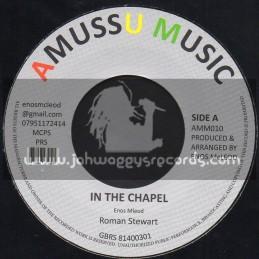 "Amussu Music 7"" In The Chapel/Roman Stewart"
