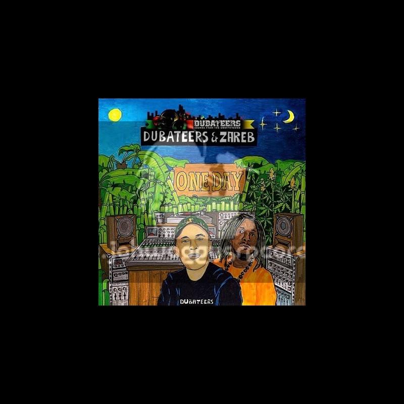 Dubateers - LP /  One Day - Dubateers & Zareb