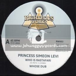 "Righteous Works-12""-Who Is Rastafari / Simeon Levi + Arab Spring / Crucial Steve"