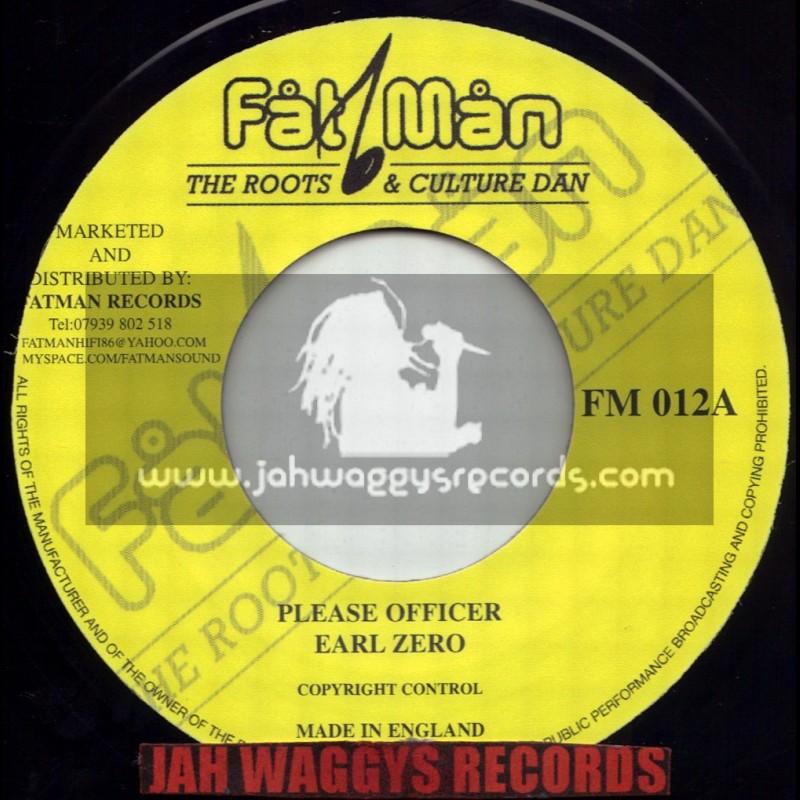 """FATMAN RECORDS-7""""-PLEASE OFFICER / EARL ZERO"""