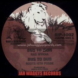 "ROOTS ISTA POSSE RECORDS-10""-BUS TO ZION / RAS MYKHA"