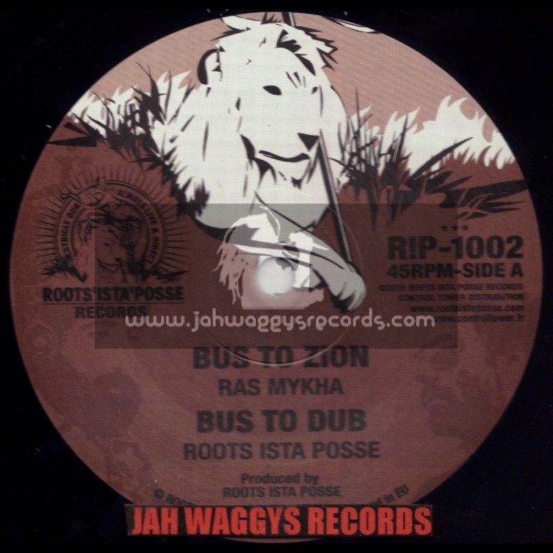 """ROOTS ISTA POSSE RECORDS-10""""-BUS TO ZION / RAS MYKHA"""